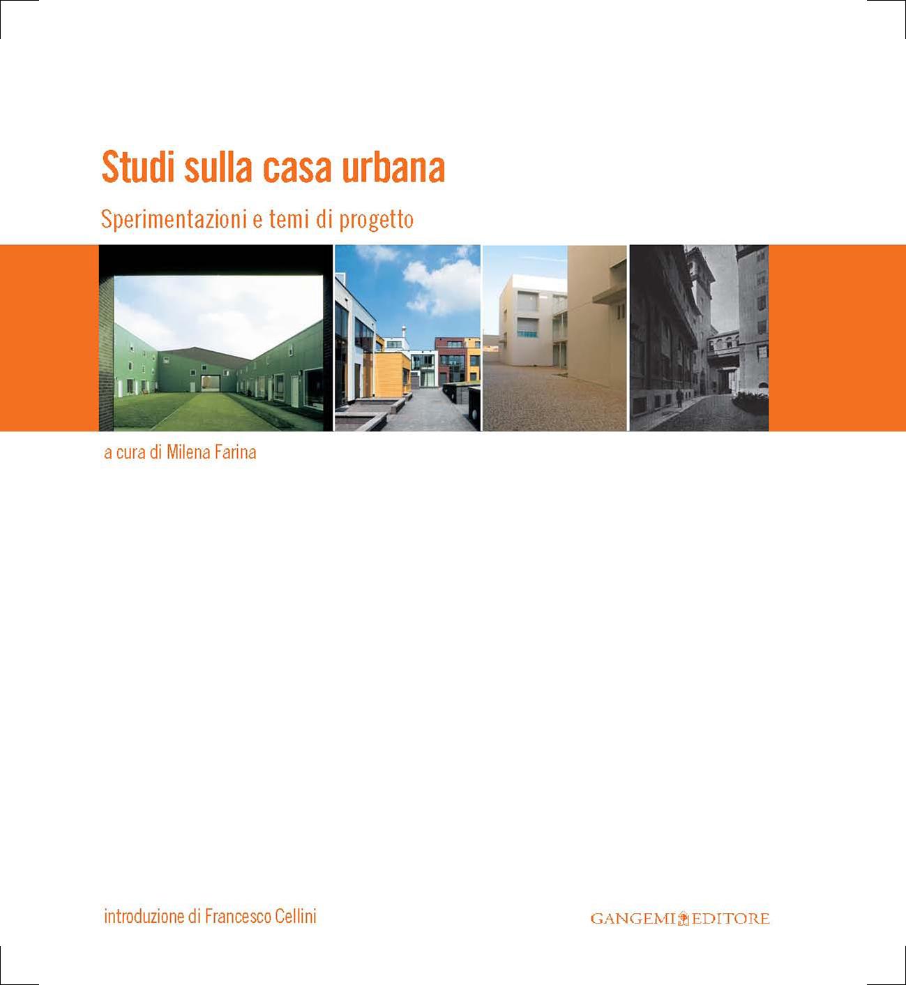 Milena Farina (a cura di), Studi sulla casa urbana. Sperimentazioni e temi di progetto