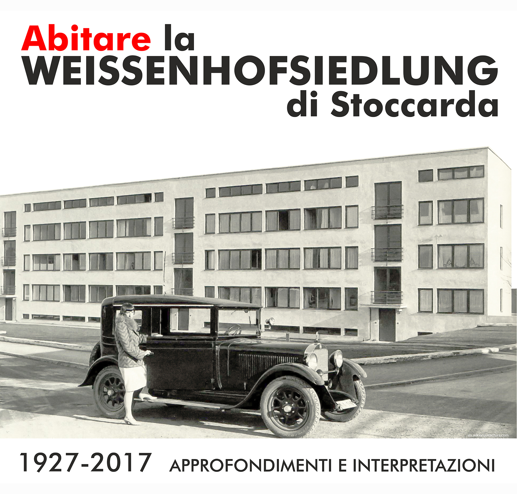 Abitare la Weissenhofsiedlung di Stoccarda 1927-2017. Approfondimenti e interpretazioni